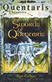Collins, Paul: Swords of Quentaris: The Quentaris Chronicles