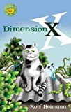 Rolf Heimann: Dimension X (Start-Ups) (Start-Ups)