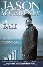 Jason McCartney: After Bali by Jason…