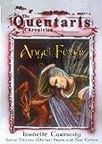 Carmody, Isobelle: Angel Fever (Quentaris Chronicles)