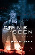 Crime seen by Jenny Pausacker