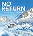 No Return: Captain Scott's Race to the…