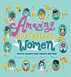 Amazing Australian women : twelve women who…
