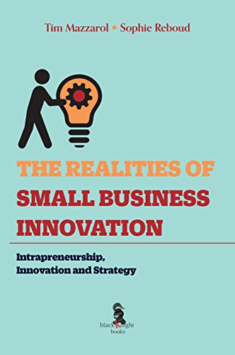 the-realities-of-small-business-innovation-intrapreneurship-innovation-and-strategy