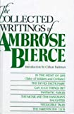 Bierce, Ambrose: Collected Writings of Ambrose Bierce