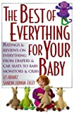 Krantz: The Best of Everything for Your Baby: Ratings and Reviews on Everything from Diapers and Car Seats to Baby Monitors and Cribs