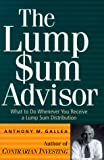 Anthony M. Gallea: The Lump Sum Advisor