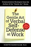 Elgin, Suzette Haden: The Gentle Art of Verbal Self-Defense at Work