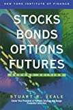 Velae, Stuart R.: Stocks Bonds Options Futures