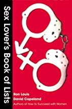 Sex Lover's Book of Lists by Ron Louis