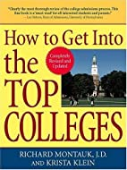 How to Get Into the Top Colleges by Richard…