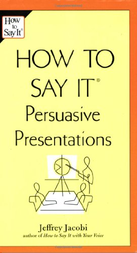 how-to-say-it-persuasive-presentations