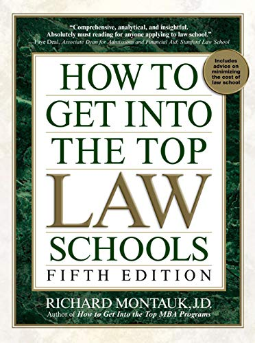 how-to-get-into-the-top-law-schools-fifth-edition