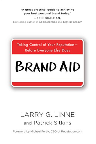 brand-aid-taking-control-of-your-reputation-before-everyone-else-does