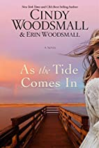 As the Tide Comes In: A Novel by Cindy…