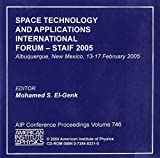 El-Genk, Mohamed S.: Space Technology And Applications International Forum - Staif 2005