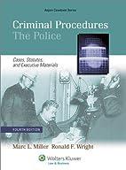 Criminal Procedures: The Police - Cases,…