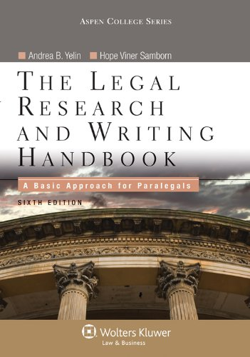 the-legal-research-and-writing-handbook-a-basic-approach-for-paralegals-sixth-edition-apen-college-series