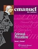 Steven Emanuel: Emanuel Law Outline: Criminal Procedure (Emanuel Law Outlines)