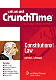 Steven L. Emanuel: Emanuel CrunchTime: Constitutional Law, 10th Edition