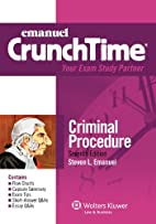Emanuel CrunchTime: Criminal Procedure, 7th…