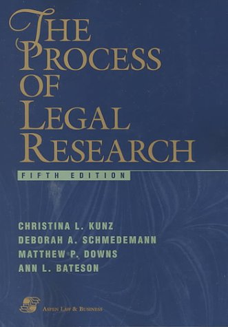 the-process-of-legal-research-fifth-edition-legal-research-and-writing