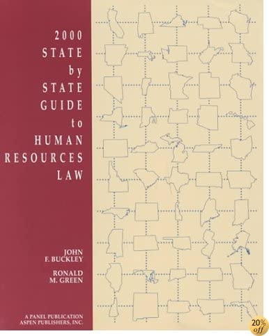 2000 State by State Guide to Human Resources Law (State By State Guide to Human Resources Law, 2000)