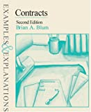 Brian A. Blum: Contracts: Examples & Explanations, Second Edition (Examples & Explanations Series)