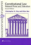 May, Christopher N.: Constitutional Law: National Power and Federalism