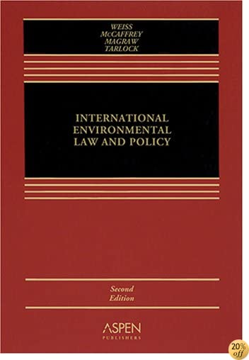 International Environmental Law, Second Edition (Casebook)