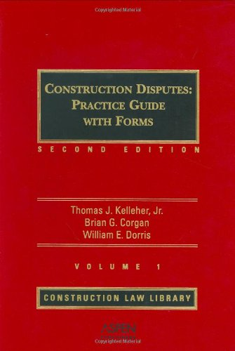construction-disputes-practice-guide-with-forms-construction-law-library