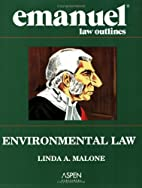 Emanuel Law Outlines: Environmental Law by…