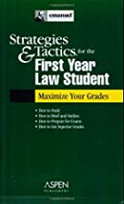Strategies & Tactics for the First Year Law…