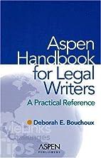Aspen Handbook For Legal Writers: A…