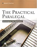 The Practical Paralegal: Strategies for…