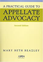 A Practical Guide to Appellate Advocacy…
