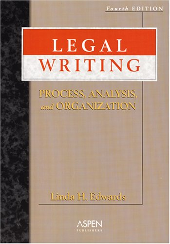 legal-writing-process-analysis-and-organization-fourth-edition