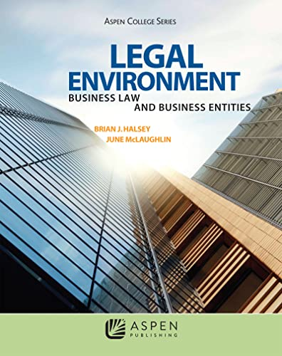 legal-environment-business-law-and-business-entities-aspen-college-series