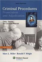 Criminal Procedures: Prosecution &…