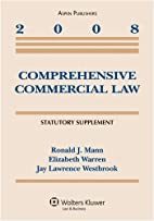Comprehesive Commercial Law 2008 Supplement…