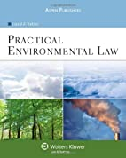 Practical Environmental Law by Laurel A.…
