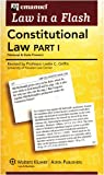 Emanuel, Steven: Law in a Flash: Constitutional Law I