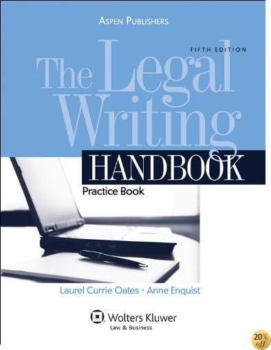 The Legal Writing Handbook: Practice Book 5e