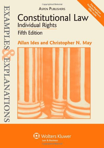 constitutional-law-individual-rights-examples-explanations-fifth-edition