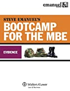 MBE Bootcamp: Evidence by Steven Emanuel