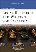 Legal Research & Writing for Paralegals, 6th…