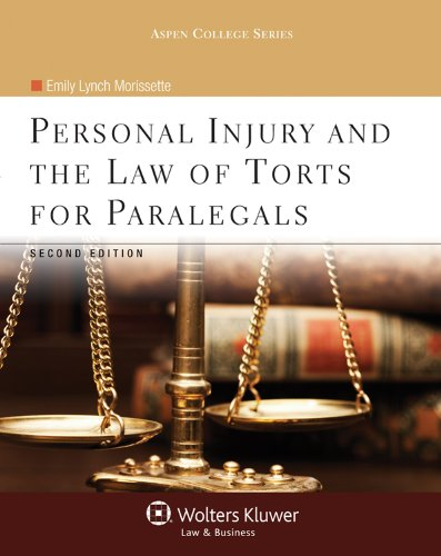 personal-injury-and-the-law-of-torts-for-paralegals-second-edition-aspen-college