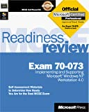 Microsoft Press: MCSE Readiness Review Exam 70-073: Microsoft Windows NT Workstation 4.0