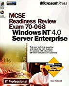 MCSE Readiness Review Exam 70-068:…