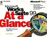 Busch, David D: Microsoft Works Suite 99 at a Glance (At a Glance (Microsoft))